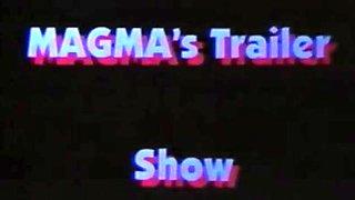 Magma trailer show